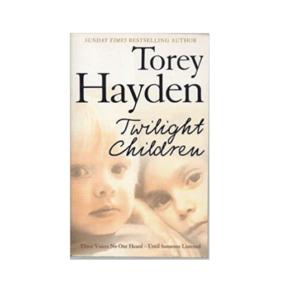 Twilight Children By Tory Hayden