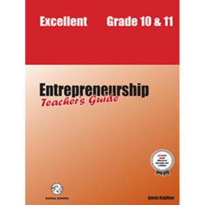 Excellent Entrepreneurship Teacher's Guide 10&11