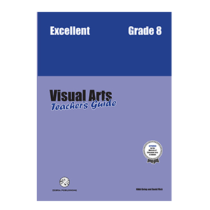 Excellent Visual Arts- Teacher's Guide