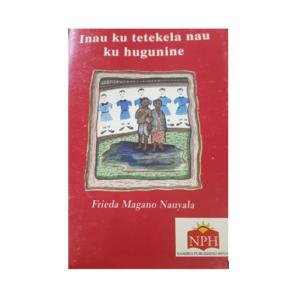 Inau Ku Tetekela Nau Ku Hungunine