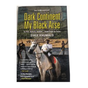 Dark Continent My Black Arse