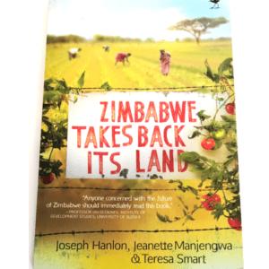 Zimbabwe Takes Back Its Land