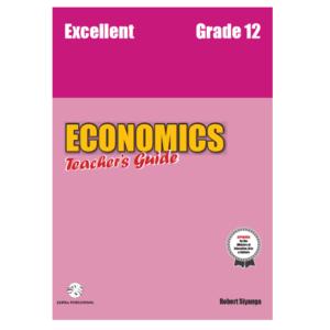 Excellent Economics AS Level Gr. 12 Teacher's Guide