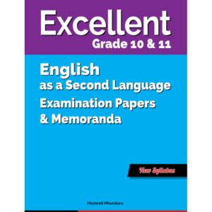 Excellent English 2nd Language Gr. 10&11 EPM
