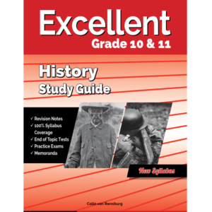 Excellent History Study Guide Gr 10&11